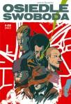Osiedle Swoboda (wydanie II zbiorcze)