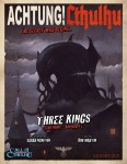 Achtung! Cthulhu - Zero Point Part 1 - Three Kings - For Call of Cthulhu