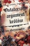 Ostateczny argument królów