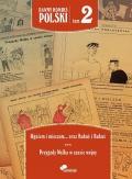 Dawny komiks polski #02: Ogniem i mieczem, czyli przygody szalonego Grzesia. Kubuś i Bubuś. Przygody Walka w czasie wojny