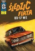 Kapitan Żbik #07: Śledzić Fiata 03-17 WE (wyd. II)