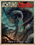 Achtung! Cthulhu: Terrors of the Secret War