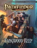 Pathfinder Module: Fangwood Keep