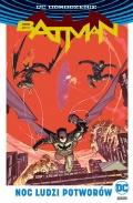 DC Odrodzenie. Batman: Noc Ludzi Potworów (wyd. zbiorcze)