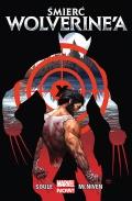 Marvel Now!: Wolverine (wyd. zbiorcze) #3: Śmierć Wolverine'a