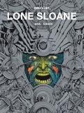Lone Sloane #2: Gail, Chaos
