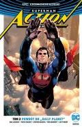 """DC Odrodzenie. Superman. Action Comics (wyd. zbiorcze) #2: Powrót do """"Daily Planet"""""""