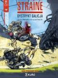 Straine (wyd. zbiorcze) #1: Dystrykt Galicja (okładka A)