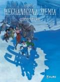 Mechaniczna ziemia #2: Antarktyka