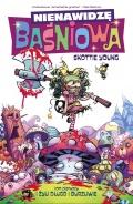 Nienawidzę Baśniowa (wyd. zbiorcze) #1: I żyli długo i burzliwie