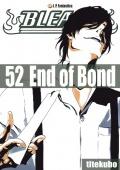 Bleach #52: End of Bond