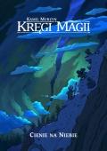 Kręgi Magii #01: Cienie na Niebie (edycja cyfrowa)