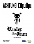Achtung! Cthulhu: Under the Gun