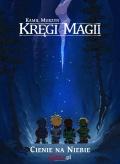 Kręgi Magii #01: Cienie na niebie  (edycja Gildia)